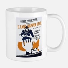 Vintage poster - It Can't Happen Here Mugs