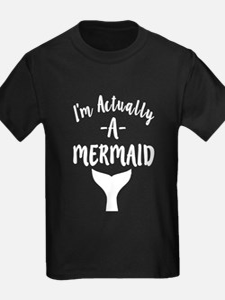 I'm Actually a Mermaid funny T-Shirt
