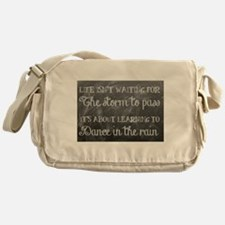 Learn to Dance in the Rain Messenger Bag