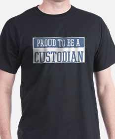 Proud to be a Custodian T-Shirt