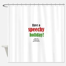 Speechy Holiday Shower Curtain