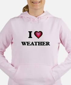 I love Weather Sweatshirt