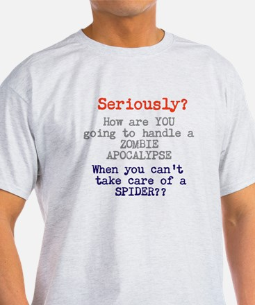 How Are You Going To Handle Zombies - T-Shirt
