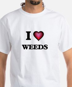 I love Weeds T-Shirt