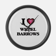 I love Wheel Barrows Large Wall Clock