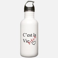 C'est la Vie Bitch Water Bottle