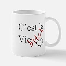C'est la Vie Bitch Mugs