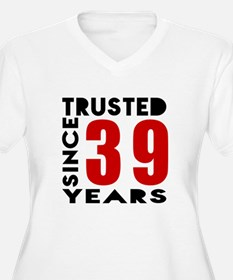 Trusted Since 39 T-Shirt