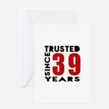 Trusted Since 39 Years Greeting Card