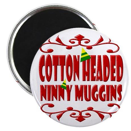 Cotton Headed Ninny Muggins Magnet