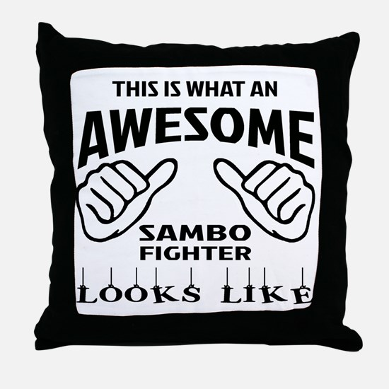 This is what an awesome Sambo fighter Throw Pillow