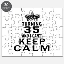 Turning 35 And I Can Not Keep Calm Puzzle