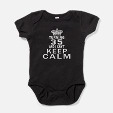 Turning 35 And I Can Not Keep Calm Baby Bodysuit