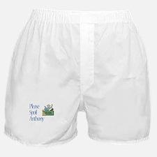 Please Spoil Anthony Boxer Shorts