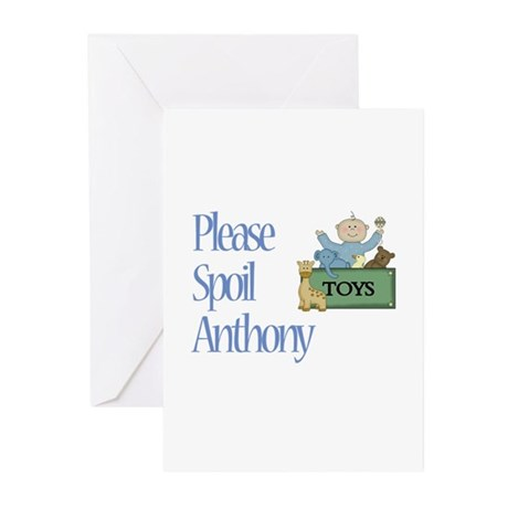 Please Spoil Anthony Greeting Cards (Pk of 10)