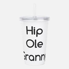 Hip Ole Granny Acrylic Double-wall Tumbler