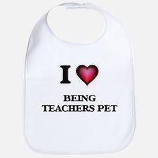 I love Being Teachers Pet Baby Bib