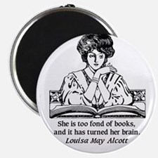Too Fond of Books (LM Alcott) Magnets