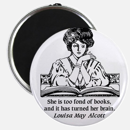 Too Fond of Books (LM Alcott) Magnets