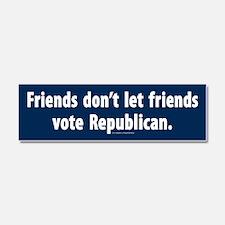 Dont Let Friends Vote GOP Car Magnet 10 x 3