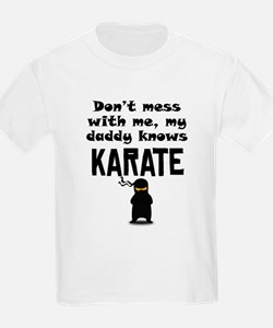 My Daddy Knows Karate T-Shirt