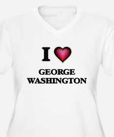 I love George Washington Plus Size T-Shirt