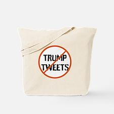 Stop Trump Tweets Tote Bag