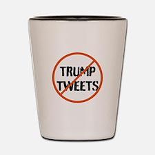 Stop Trump Tweets Shot Glass