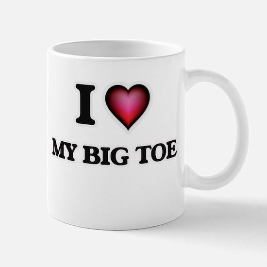 I love My Big Toe Mugs