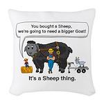 I Bought A Sheep Woven Throw Pillow