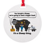 I Bought A Sheep Round Ornament