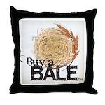 Buy A Bale (Border) Throw Pillow
