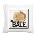Buy A Bale (Border) Square Canvas Pillow