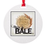 Buy A Bale (Border) Round Ornament