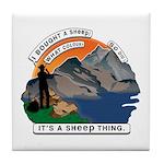 I Bought A Sheep Mountain Tile Coaster