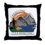 I Bought A Sheep Mountain Throw Pillow