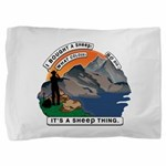I Bought A Sheep Mountain Pillow Sham