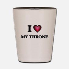I love My Throne Shot Glass