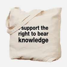 The Right To Bear Knowledge Tote Bag