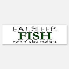Eat Sleep Fish Bumper Bumper Bumper Sticker