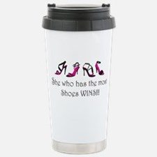 Unique She who dies most beads wins Travel Mug