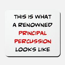 renowned principal percussion Mousepad
