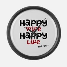 Happy Wife Happy Life The End Large Wall Clock