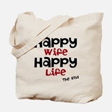 Happy Wife Happy Life The End Tote Bag