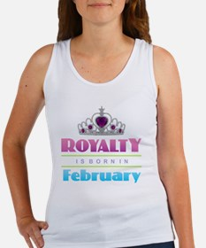 Royalty is Born in February Tank Top