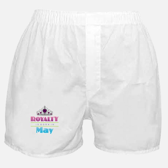 Royalty is Born in May Boxer Shorts