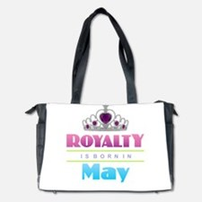Royalty is Born in May Diaper Bag