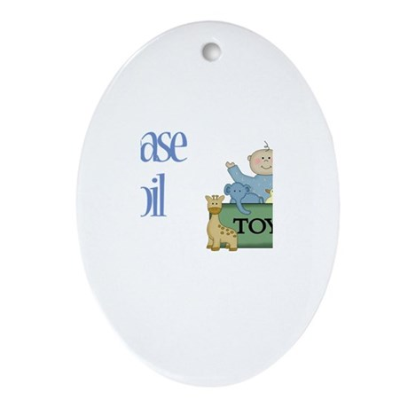 Please Spoil Eli Oval Ornament