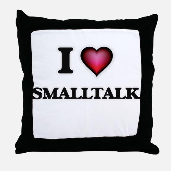 I love Smalltalk Throw Pillow