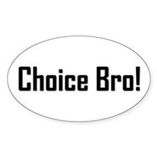Choice Bro 2 Oval Decal